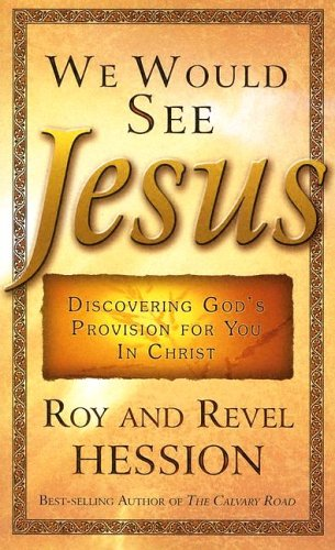 We Would See Jesus (0875085865) by Hession, Roy; Hession, Revel