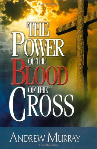 9780875086910: The Power of the Blood of the Cross
