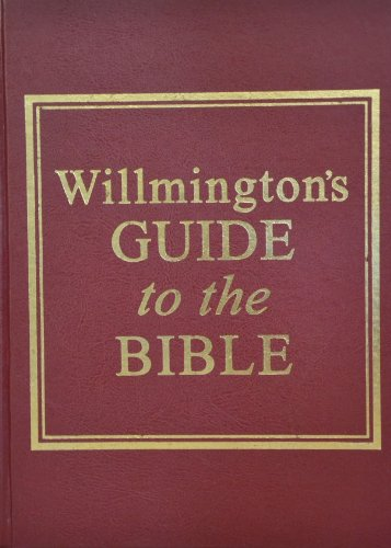 9780875087153: Willmington's Guide to the Bible