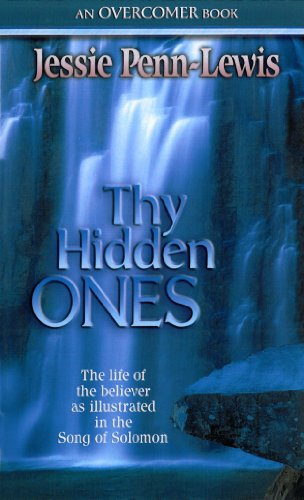 9780875087351: Thy Hidden Ones: The life of the believer as illustrated in the Song of Solomon