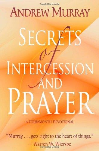 9780875087658: Secrets of Intercession and Prayer