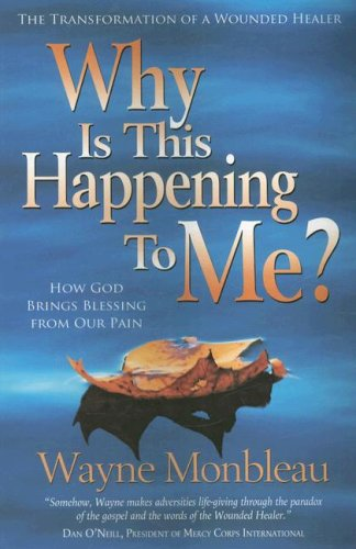 9780875087733: Why Is This Happening to Me?: How God Brings Blessing from Our Pain
