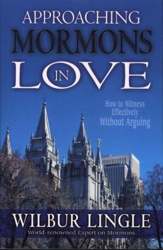 9780875087771: Approaching Mormons in Love