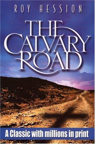 9780875087887: The Calvary Road