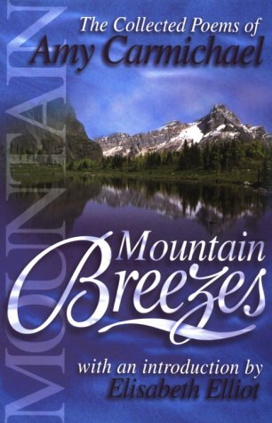 9780875087900: Mountain Breezes: The Collected Poems of Amy Carmichael