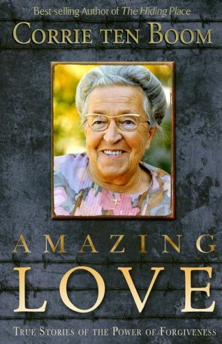9780875088563: Amazing Love: True Stories of the Power of Forgiveness