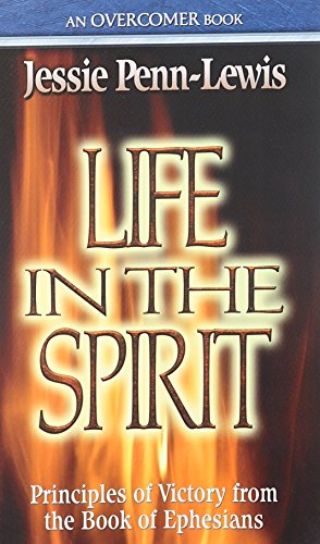 9780875089706: Life in the Spirit: Principles of Victory from the Book of Ephesians