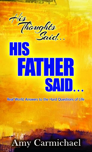 9780875089713: His Thoughts Said. . .His Father Said: Real-World Answers to the Hard Questions of Life