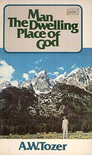 9780875091662: Man - The Dwelling Place Of God