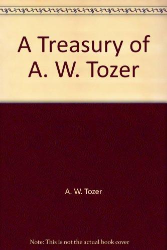9780875091761: A Treasury of A. W. Tozer