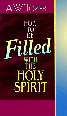 9780875091877: How to Be Filled with the Holy Spirit