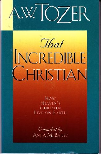 9780875091976: That Incredible Christian