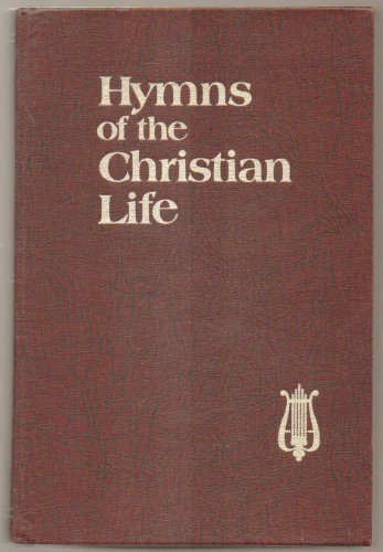 9780875092782: Hymns of the Christian Life