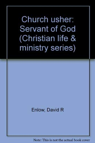 9780875092843: Church usher: Servant of God (Christian life & ministry series)