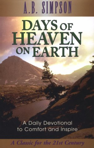 9780875093468: Days of Heaven on Earth: A Book of Daily Devotional Readings from Scripture Texts and Living Truth