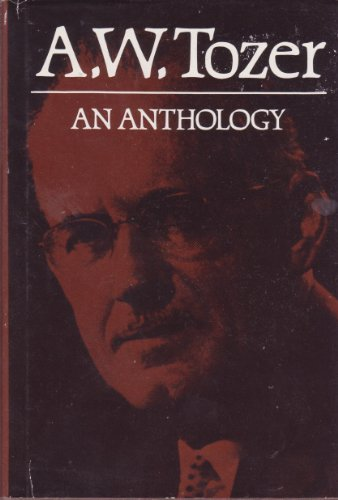 9780875093536: A W Tozer: An Anthology