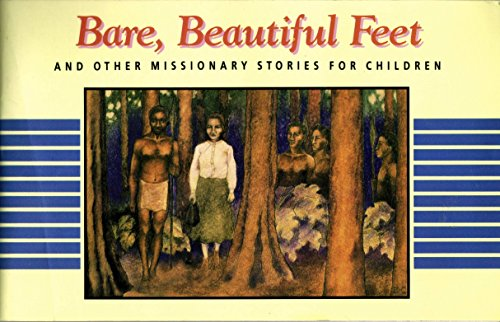 9780875094854: Bare, beautiful feet: And other missionary stories for children