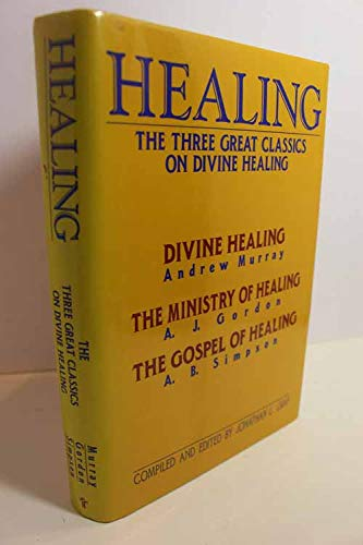 Healing: The Three Great Classics on Divine