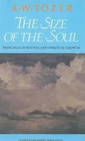 9780875094977: The Size of the Soul: Principles of Revival and Spiritual Growth