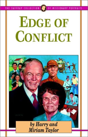 9780875095110: Edge of Conflict (Jaffray Collection of Missionary Portraits)