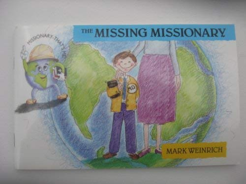 9780875095189: The missing missionary (Missionary-that's me)