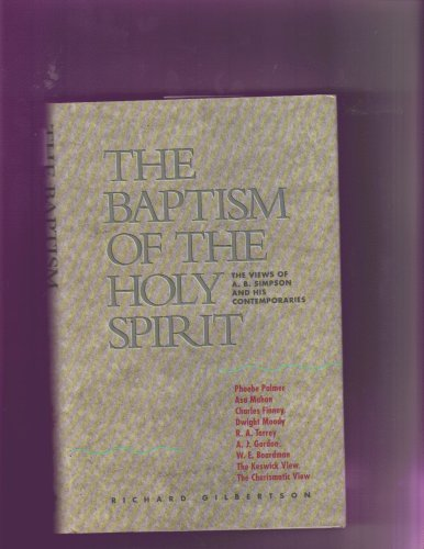 The Baptism of the Holy Spirit: Richard Gilberston