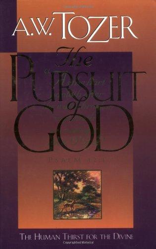 9780875095226: The Pursuit of God
