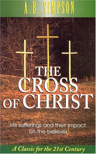 9780875095271: The Cross of Christ