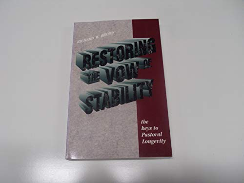 9780875095325: Restoring the Vow of Stability: The Key to Pastoral Longevity