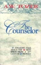 The Counselor: Straight Talk About the Holy: Tozer, A. W.
