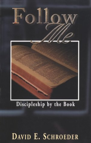 9780875095509: Follow Me: Discipleship by the Book