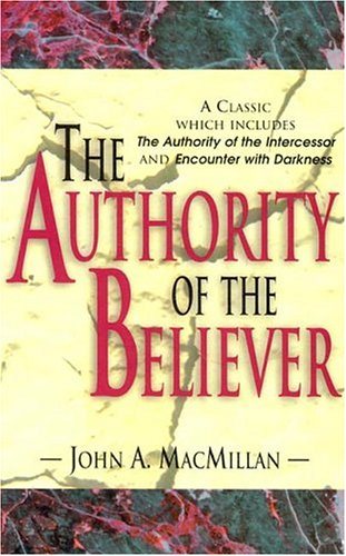 9780875096360: The Authority of the Believer