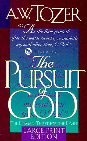 9780875097121: The Pursuit of God