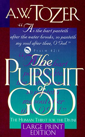 9780875097121: The Pursuit of God