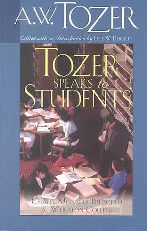 9780875097473: Tozer Speaks to Students