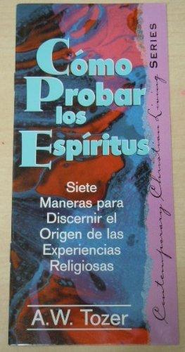 9780875097893: Como Probar Ios Espiritus (Spanish Edition)