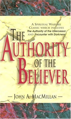 9780875098111: The Authority of the Believer