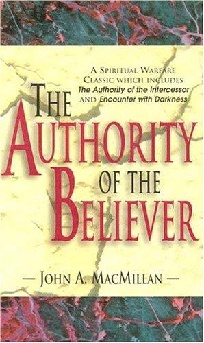 9780875098111: Authority of the Believer