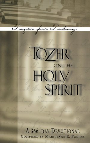 9780875098616: Tozer on the Holy Spirit: A 366-Day Devotional (Tozer for Today)