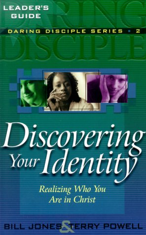 9780875098975: Discovering Your Identity: Realizing Who You Are in Christ (Daring Disciples)
