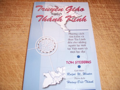 Truyen Giao Theo Thanh Kinh - Missions: Tom Stebbins