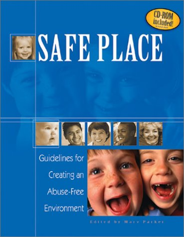 9780875099798: Safe Place: Guidelines for Creating an Abuse-Free Environment with CD (Audio)