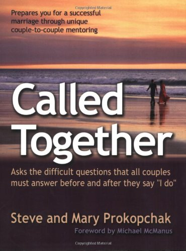 9780875099910: Called Together: Asks the Difficult Questions That All Couples Must Answer Before And After They Say I Do
