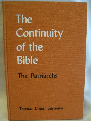 9780875100043: The Continuity of the Bible: The Patriarchs