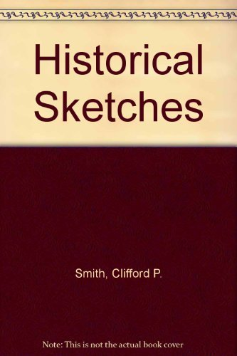 9780875100050: Historical Sketches: From the Life of Mary Baker Eddy and the History of Christian Science