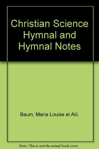 Concordance to Christian Science Hymnal and Hymnal Notes: Christian Science Association