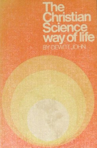 9780875100685: The Christian Science Way of Life