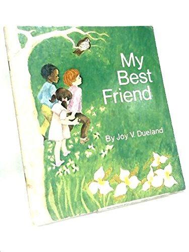 My Best Friend: Joy Dueland