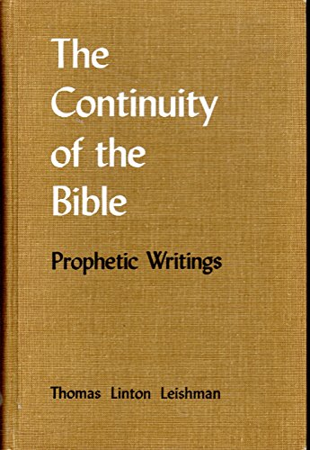 9780875100869: Continuity of the Bible: Prophetic Writings