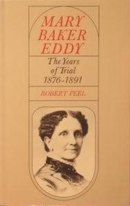 Mary Baker Eddy: The Years of Trial 1876-1891: Robert Peel